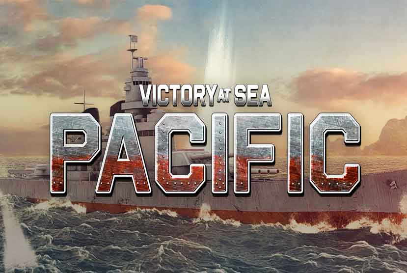 Victory At Sea Pacific Free Download Torrent Repack-Games