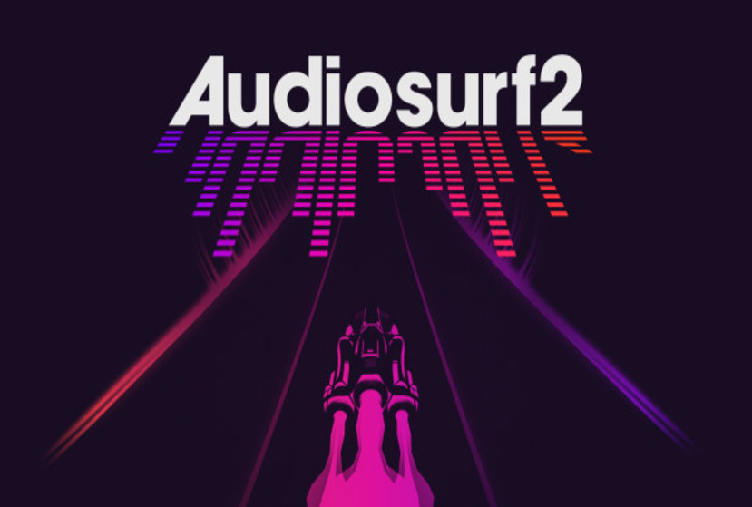 Audiosurf 2 Repack-Games