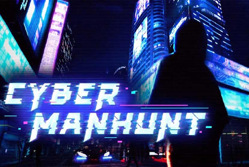 Cyber Manhunt Free Download Torrent Repack-Games
