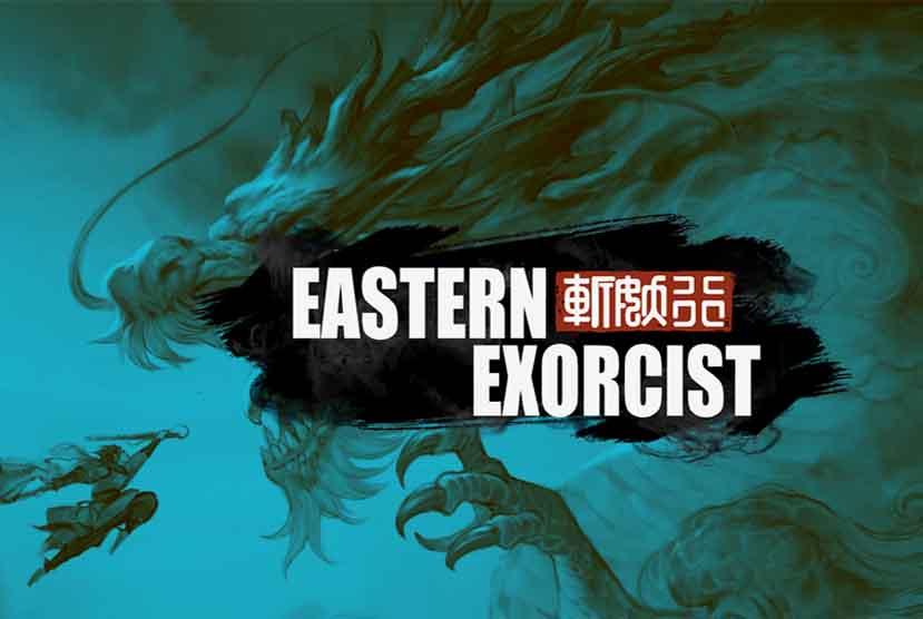 Eastern Exorcist Free Download Torrent Repack-Games