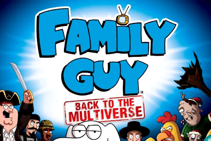 Family Guy Back to the Multiverse Free Download Torrent Repack-Games