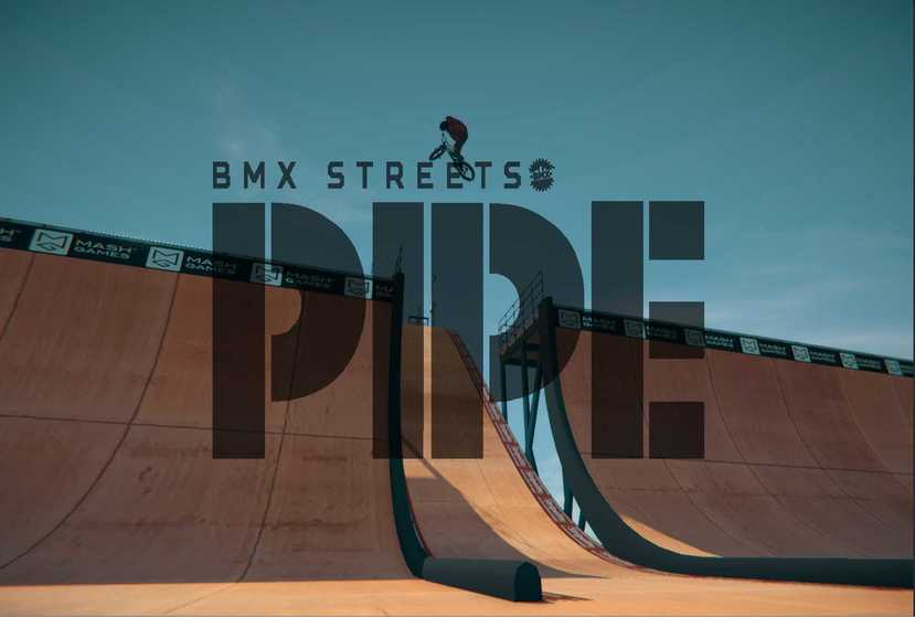PIPE by BMX Streets Repack-Games