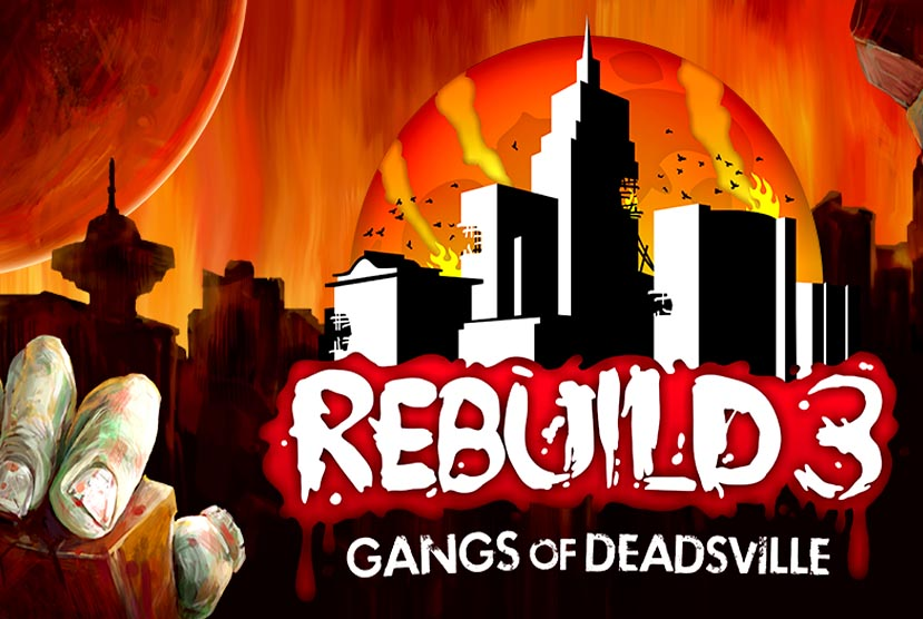 Rebuild 3 Gangs of Deadsville Free Download Torrent Repack-Games
