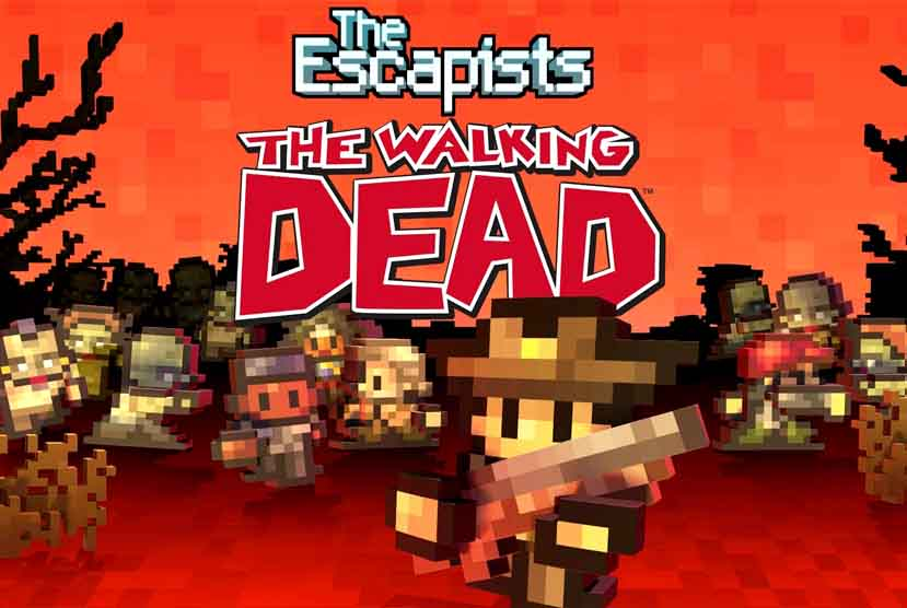 The Escapists The Walking Dead Free Download Torrent Repack-Games