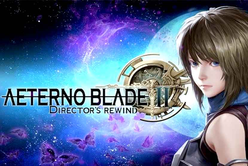 AeternoBlade II Director's Rewind Free Download Torrent Repack-Games