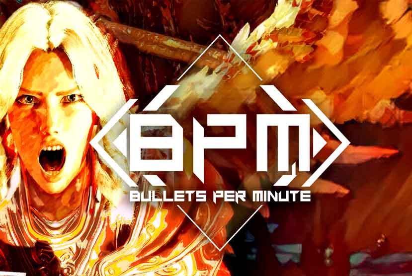 BPM BULLETS PER MINUTE Free Download Torrent Repack-Games