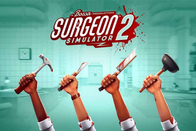 Surgeon Simulator 2 Free Download Torrent Repack-Games