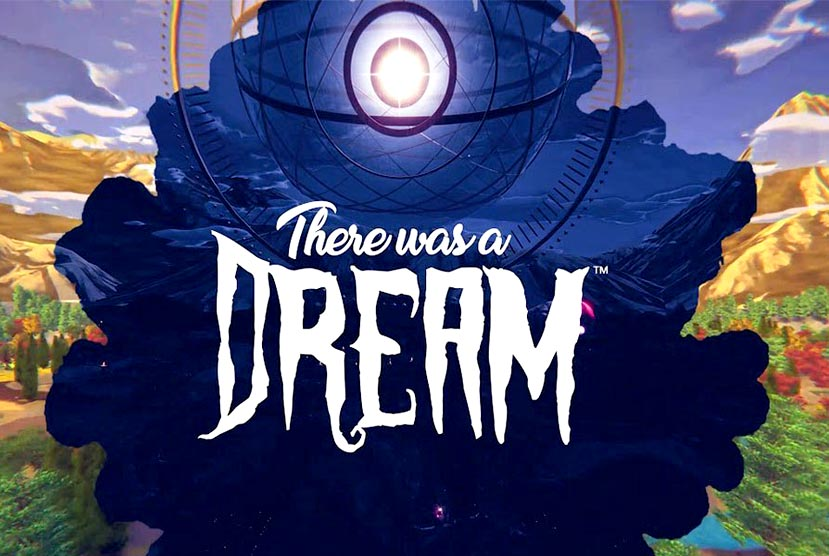 There Was A Dream Free Download Torrent Repack-Games