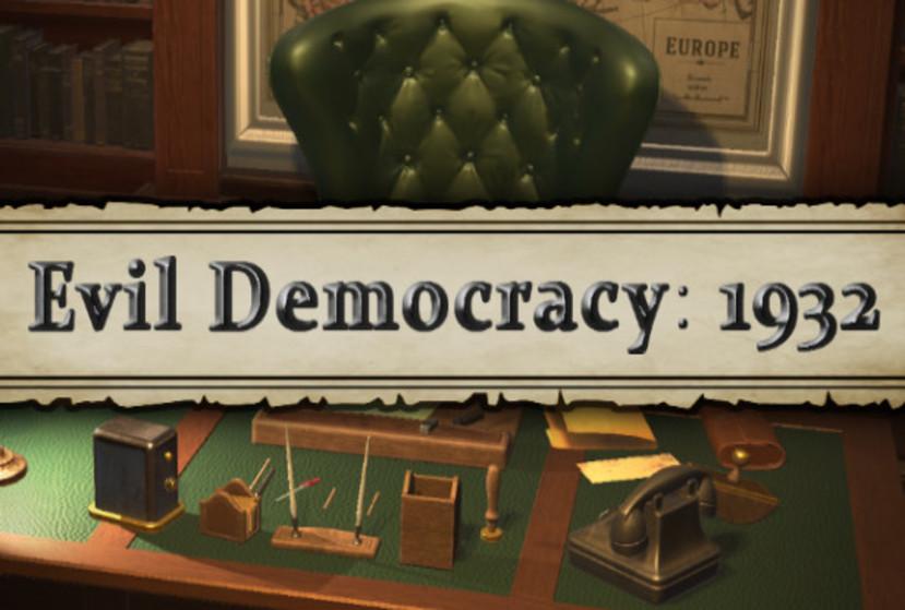 Evil Democracy: 1932 Repack-Games