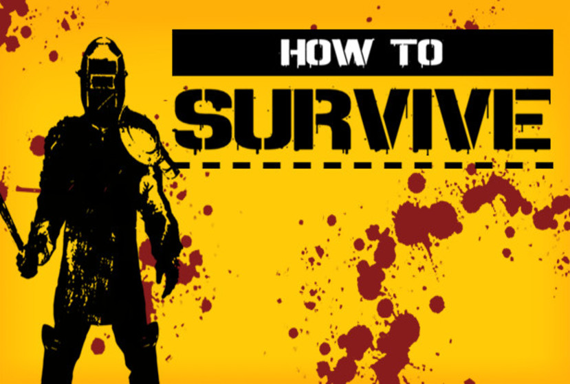 HOW TO SURVIVE - STORM WARNING EDITION Repack-Games