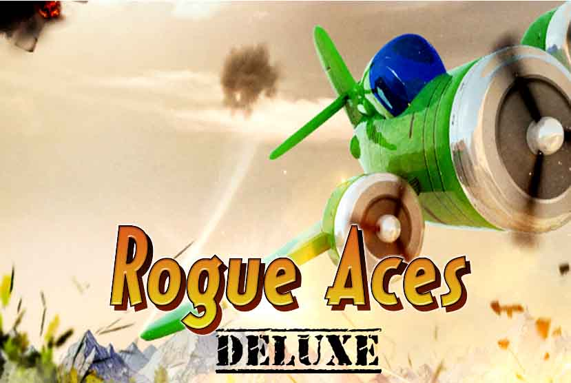 Rogue Aces Deluxe Free Download Torrent Repack-Games
