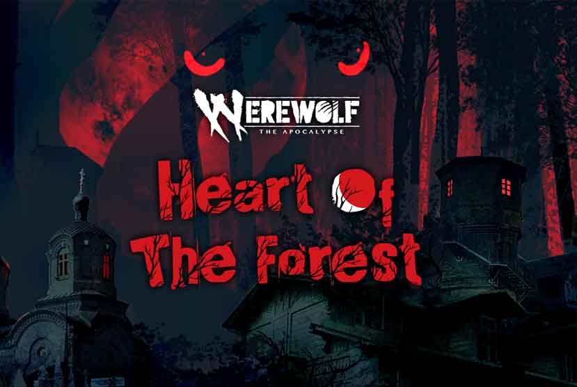 Werewolf The Apocalypse Heart of the Forest Free Download Torrent Repack-Games