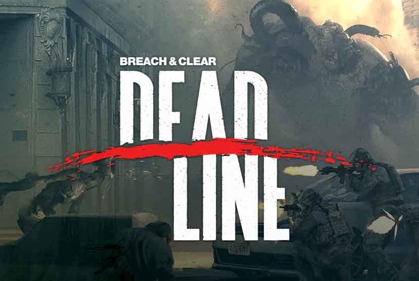Breach & Clear Deadline Rebirth Free Download Torrent Repack-Games