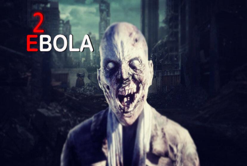 EBOLA 2 Repack-Games