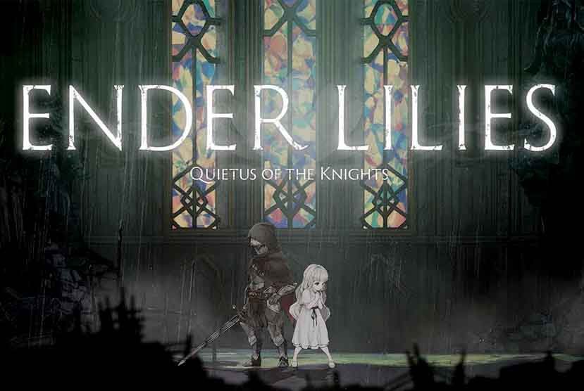 ENDER LILIES Quietus of the Knights Free Download Torrent Repack-Games