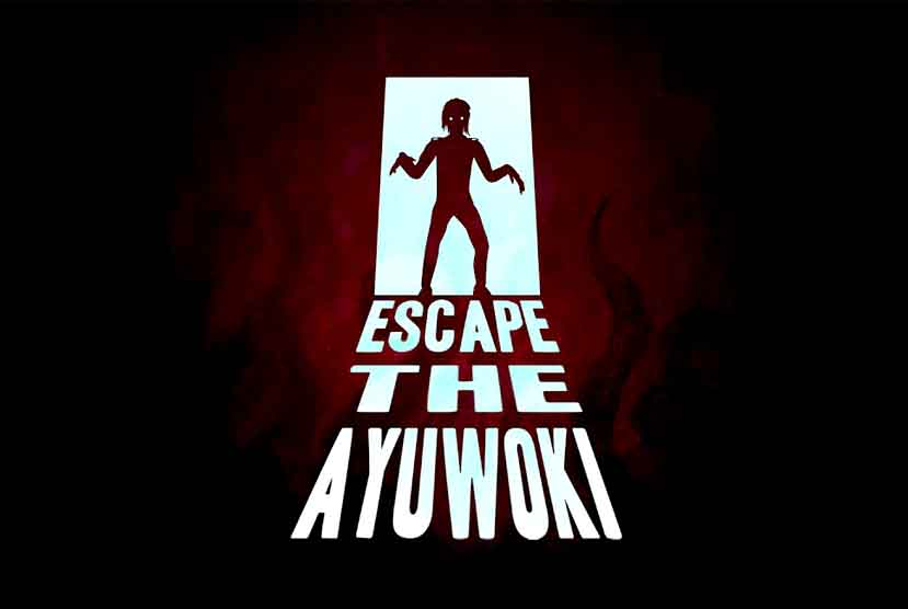 Escape the Ayuwoki Free Download Torrent Repack-Games