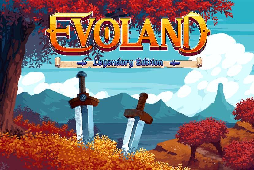 Evoland Legendary Edition Free Download Torrent Repack-Games
