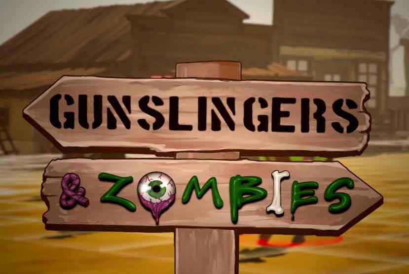 Gunslingers & Zombies Free Download Torrent Repack-Games