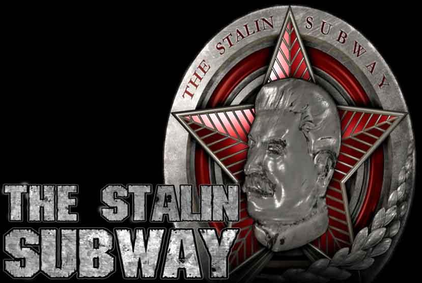 The Stalin Subway Free Download Torrent Repack-Games