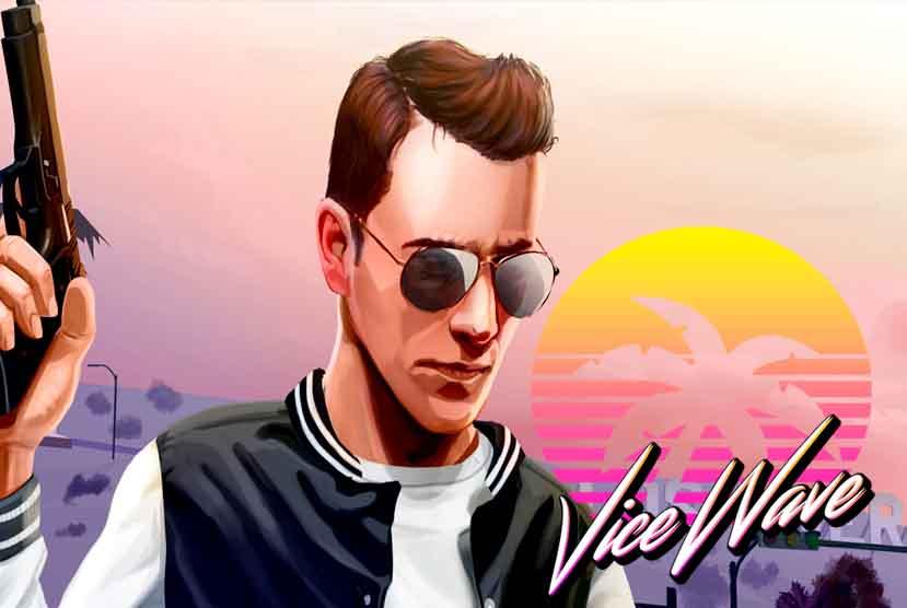 Vicewave Free Download Torrent Repack-Games