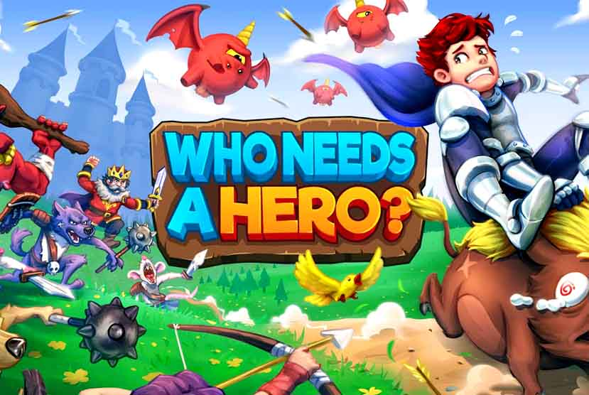 Who Needs a Hero Free Download Torrent Repack-Games