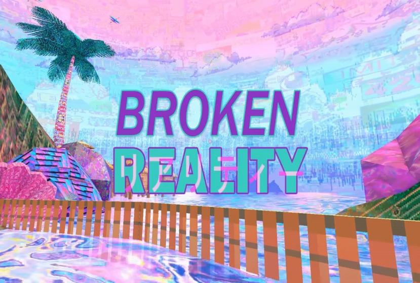 Broken Reality Repack-Games