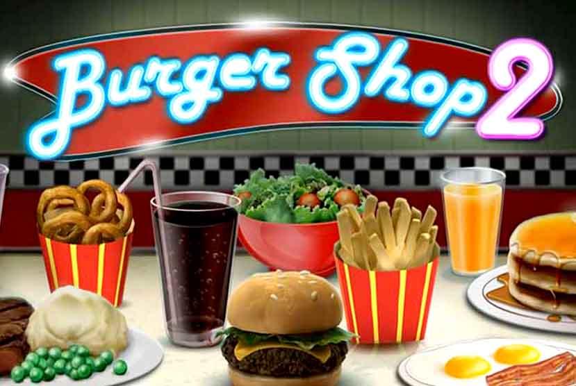 Burger Shop 2 Free Download Torrent Repack-Games