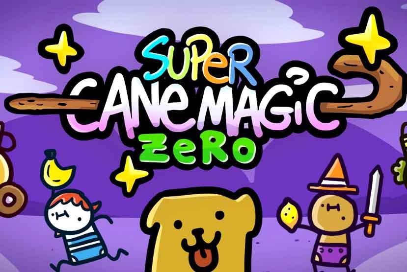 Super Cane Magic ZERO Free Download Torrent Repack-Games
