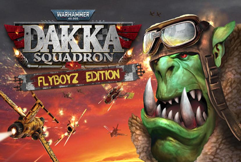 Warhammer 40,000: Dakka Squadron - Flyboyz Edition Repack-Games