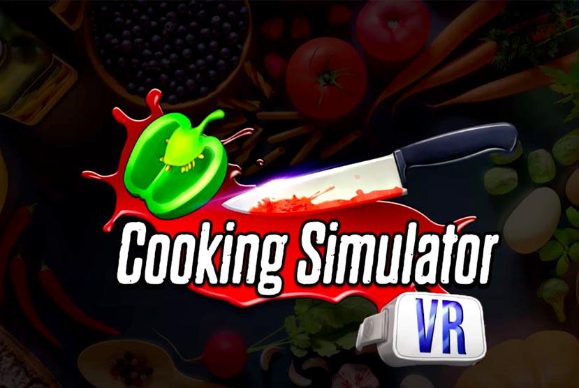 Cooking Simulator VR Free Download Torrent Repack-Games