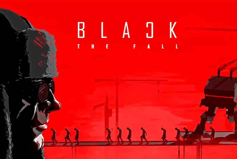 Black The Fall Free Download Torrent Repack-Games