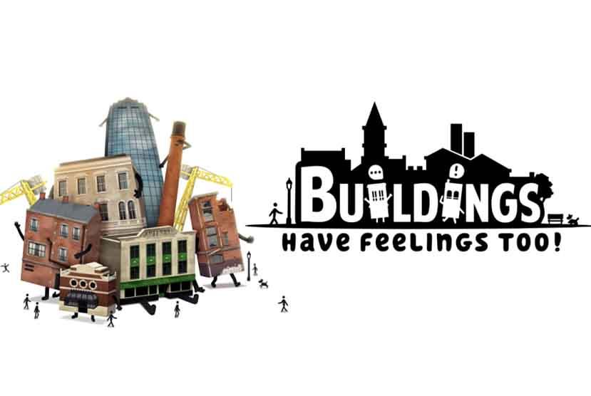Buildings Have Feelings Too Free Download Torrent Repack-Games
