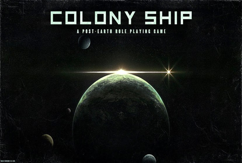 Colony Ship: A Post-Earth Role Playing Game Repack-Games