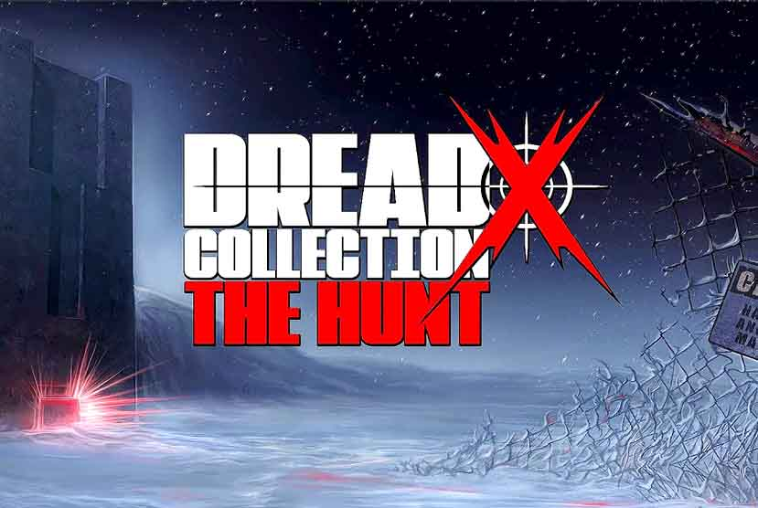 Dread X Collection The Hunt Free Download Torrent Repack-Games