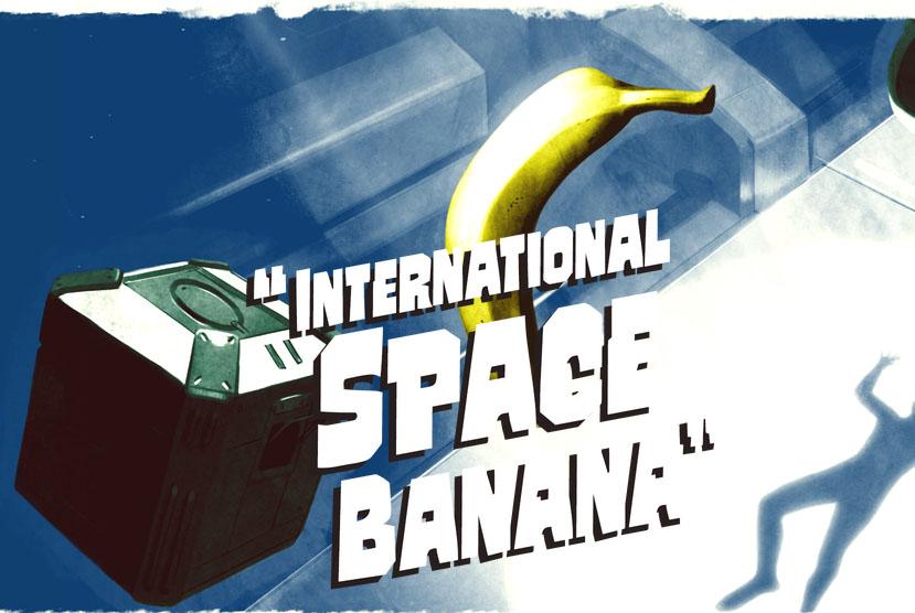 International Space Banana Free Download Torrent Repack-Games