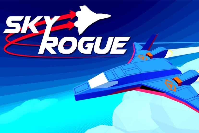 Sky Rogue Free Download Torrent Repack-Games