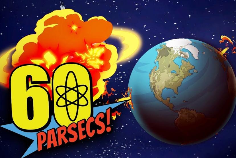 60 Parsecs! Dude Wheres My Oxygen