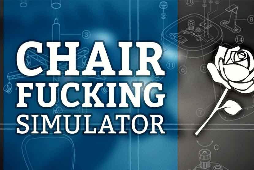 Chair Fcking Simulator Free Download Torrent Repack-Games