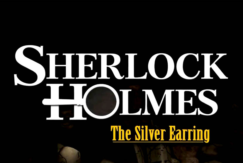 Sherlock Holmes The Silver Earring Free Download Torrent Repack-Games