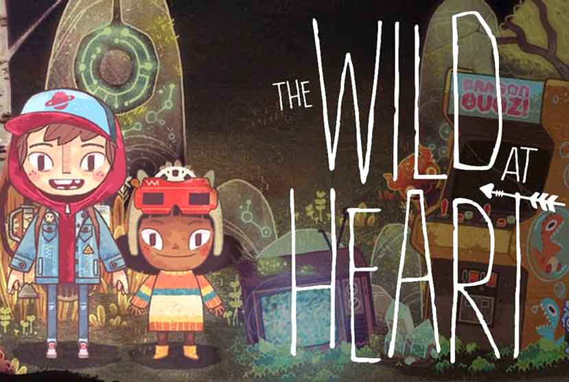 The Wild at Heart Free Download Torrent Repack-Games