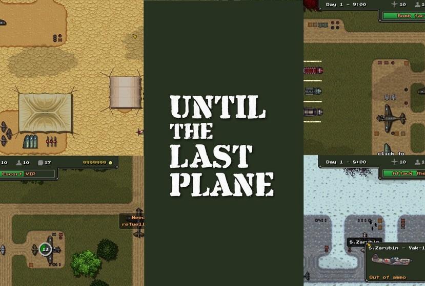 Until the Last Plane Repack-Games