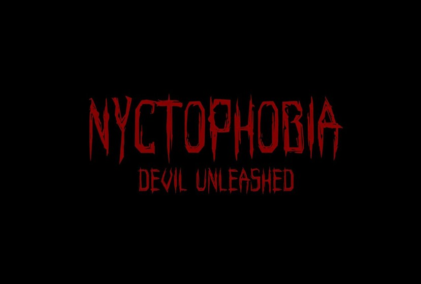 Nyctophobia: Devil Unleashed Repack-Games