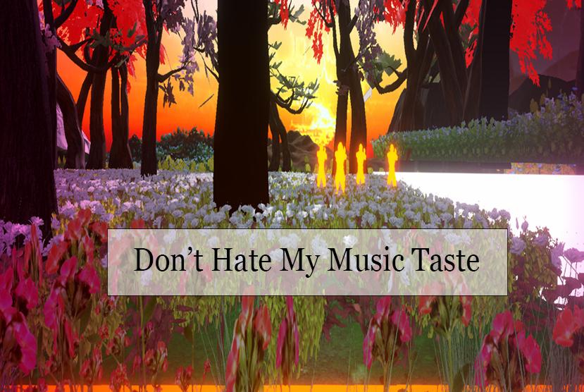 Don't Hate My Music Taste Repack Game Pre-Installed.jpg