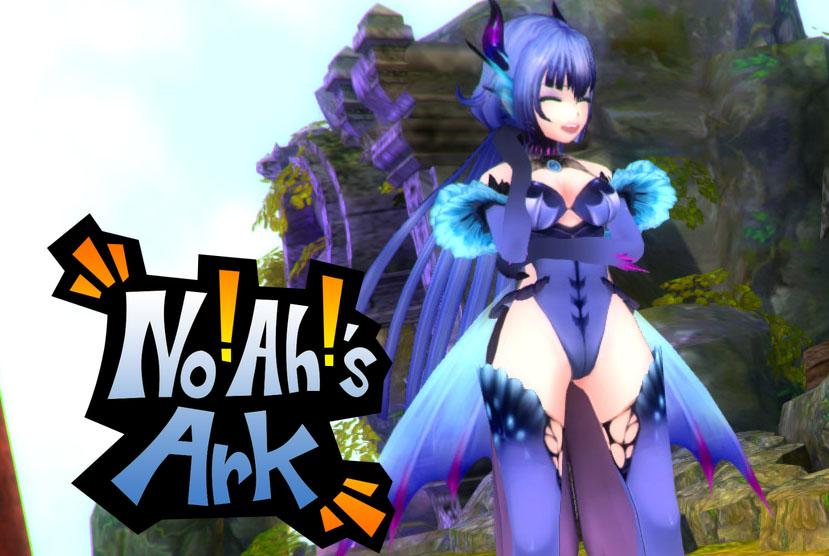 No!Ah!'s Ark Free Download