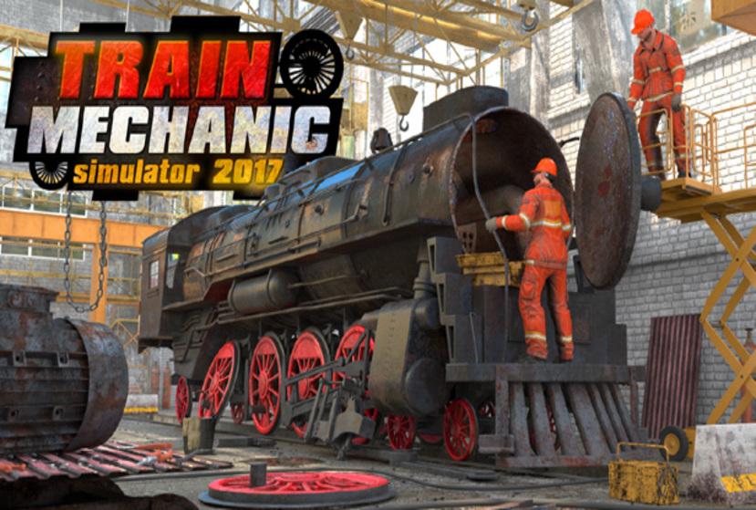 Train Mechanic Simulator 2017 Repack-Games